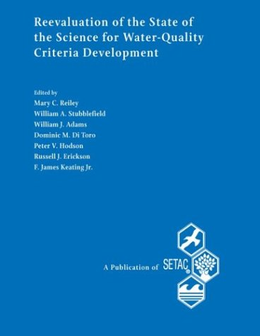 Descargar Libro Re-Evaluation of the State of the Science for Water-Quality Criteria Development: Proceedings from the Pellston Workshop on Re-Evaluation of the State ... Fairmont (Setac Special Publications Series) de Pellston Workshop on Re-Evaluation of the State of the Science for wat