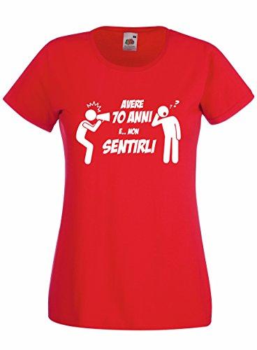Settantallora T-Shirt Maglietta Donna J2458 Avere 70 Anni e Non Sentirli Rosso