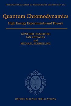 Quantum Chromodynamics: High Energy Experiments And Theory (international Series Of Monographs On Physics Book 115) por Ian G. Knowles epub
