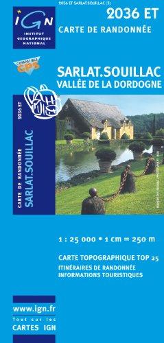 Top25 2036ET - Sarlat, Souillac carte de randonnée avec une règlegraduée gratuite (Top 25)