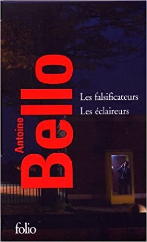 Les falsificateurs - Les éclaireurs de Antoine Bello ( 31