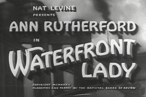 Ann Rutherford as a Hot Young Actress in Waterfront Lady DVD (1935) also starring Frank Albertson,