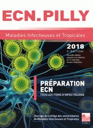 Télécharger ECN Pilly : Maladies infectieuses et et tropicales PDF