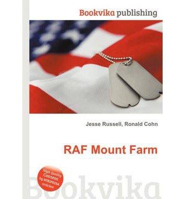 [ RAF MOUNT FARM ] Russell, Jesse (AUTHOR ) Mar-01-2012 Paperback