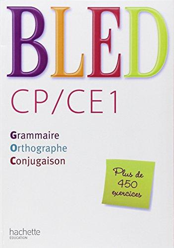 CP/CE1 : Grammaire, orthographe, conjugaison