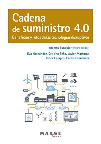Cadena de suministro 4.0 por Alberto   Tundidor