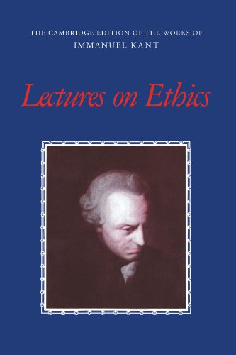 Lectures on Ethics Paperback (The Cambridge Edition of the Works of Immanuel Kant)