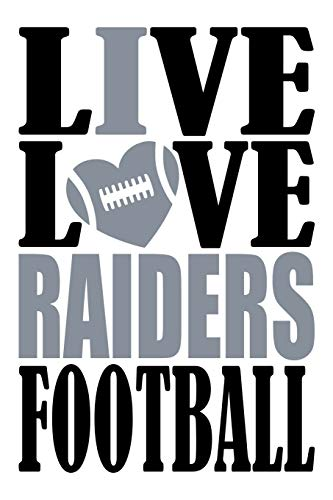 otball Journal: A lined notebook for the Oakland Raiders fan, 6x9 inches, 200 pages. Live Love Football in black and I Heart Raiders in silver. (Sports Fan Journals) ()