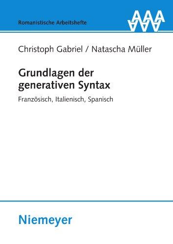 Grundlagen der generativen Syntax (Romanistische Arbeitshefte)