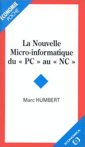 La nouvelle micro-informatique du « PC » au « NC »