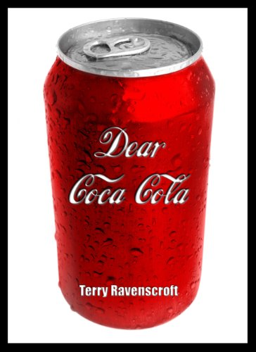 Dear Coca-Cola: A Customer Relations Nightmare. Test
