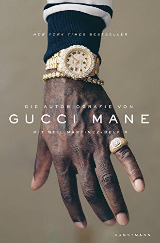Die Autobiografie von Gucci Mane