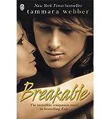 [(Breakable)] [ By (author) Tammara Webber ] [June, 2014]