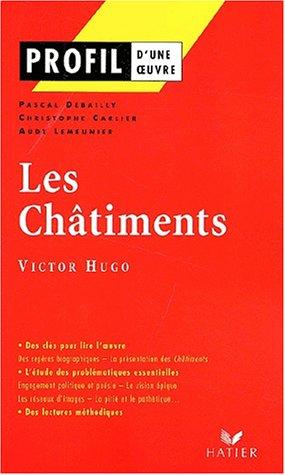 Les Châtiments de Victor Hugo par Christophe Carlier, Aude Lemeunier, Pascal Debailly