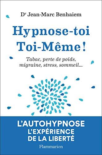 Hypnose-toi toi-même par  (Broché - Feb 27, 2019)