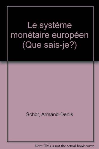 Le Systme montaire europen