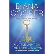 A Little Light On The Spiritual Laws by Diana Cooper (2004-11-08)