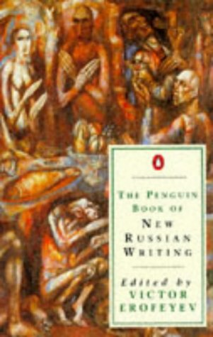 The Penguin Book of New Russian Writing