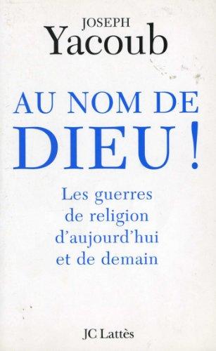 Au nom de Dieu (Essais et documents)