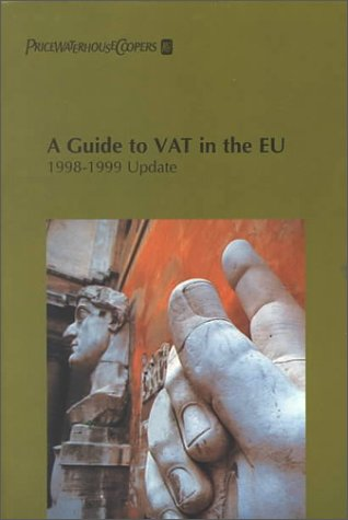 a-guide-to-vat-in-the-eu-1998-1999-update-yearbook-guide-to-the-vat-in-the-european-community