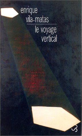 Le Voyage vertical