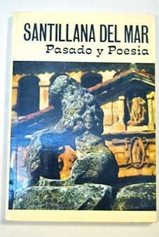 Descargar Libro Santillana del Mar, pasado y poesía de Miguel Ángel García Guinea