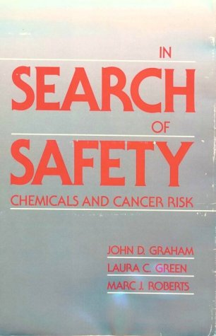 In Search of Safety: Chemicals and Cancer Risk