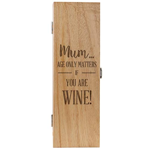 """Holzbox für Weinflasche – Originelles Geschenk für die Mutter mit Aufschrift """"Mum… Age Only Matters If You Are Wine  (Weinflasche nicht im Lieferumfang enthalten)"""