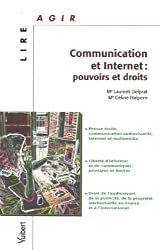 Communication et internet : pouvoirs et droits