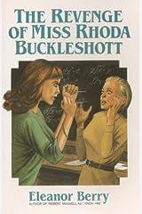 The Revenge of Miss Rhoda Buckleshott Paperback