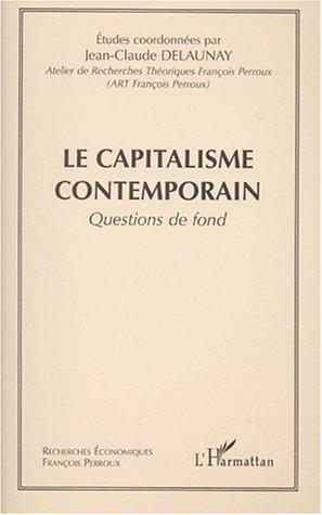 Le capitalisme contemporain : questions de fond
