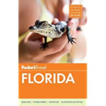 Fodor's Florida (Full-color Travel Guide, Band 33)