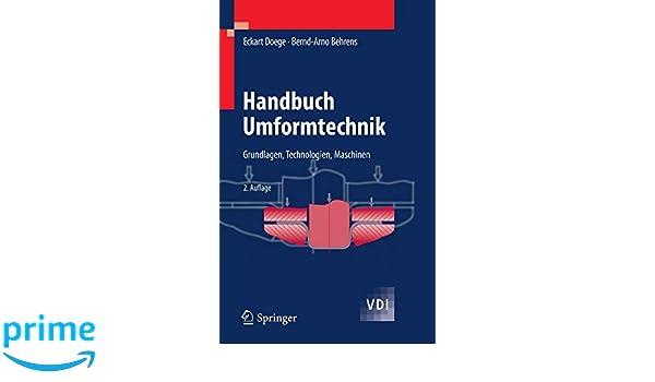 h andbuch umformtechnik behrens bernd arno doege eckart