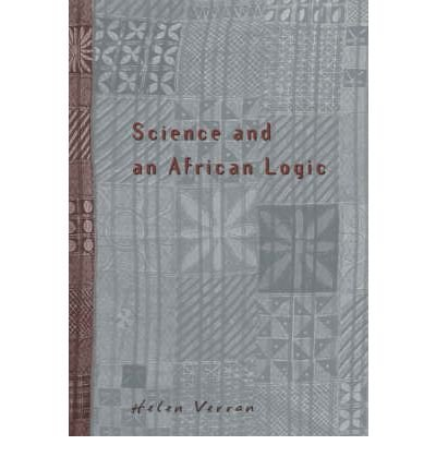 [( Science and an African Logic )] [by: Helen Verran] [Jan-2002]