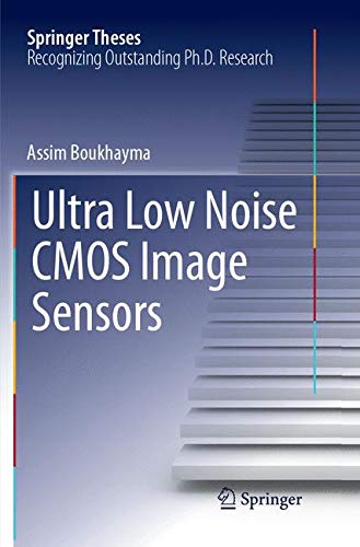 Ultra Low Noise CMOS Image Sensors (Springer Theses) -