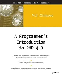 A Programmer's Introduction to PHP 4.0 by Gilmore, W Jason (2001) Paperback