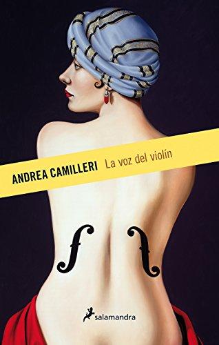LA VOZ DEL VIOLIN (S) -Nueva Portada- Relanzamiento (Narrativa) por ANDREA CAMILLERI