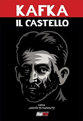 Franz Kafka: Il castello - Il fumetto