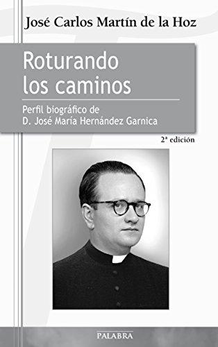 Roturando los caminos: 36 (Testimonios MC) por José Carlos Martín de la Hoz