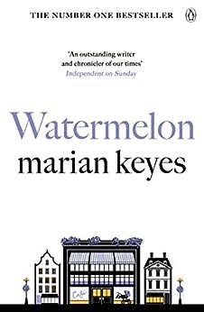 Watermelon by [Keyes, Marian]