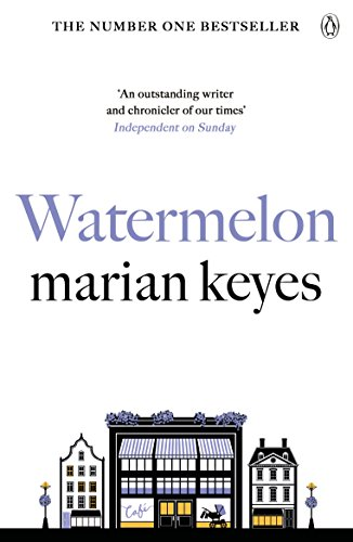 Watermelon (English Edition) por Marian Keyes