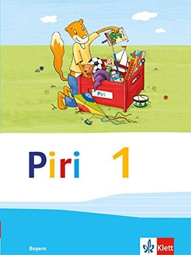 Piri Fibel / Ausgabe für Bayern 2014: Piri Fibel / Fibel: Ausgabe für Bayern 2014