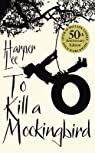 To Kill a Mockingbird par Lee