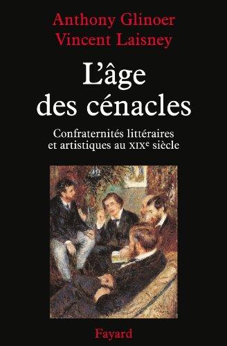 L'âge des cénacles (Littérature Française)