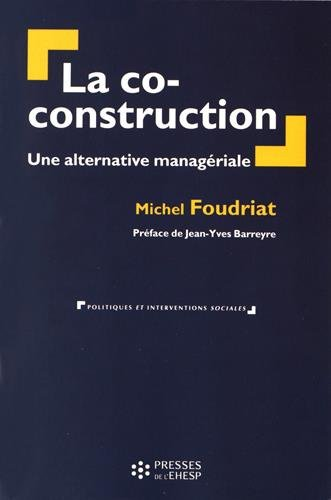 La co-construction: Une alternative managériale.