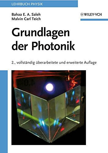 [(Grundlagen Der Photonik)] [By (author) Bahaa E. A. Saleh ] published on (March, 2008)