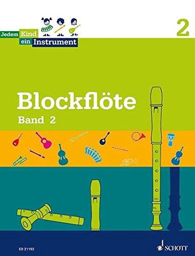Jedem Kind ein Instrument: Band 2 - JeKi. Blockflöte. Schülerheft.