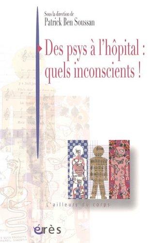 Des psys à l'hôpital : quels inconscients !