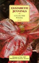 Elizabeth Jennings. Collected Poems 1953 - 1985
