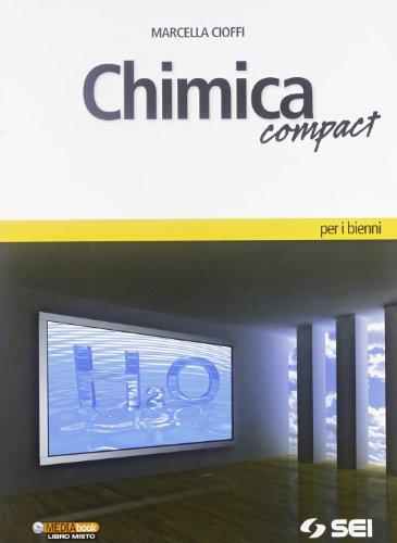 Chimica compact. Per le Scuole superiori. Con espansione online